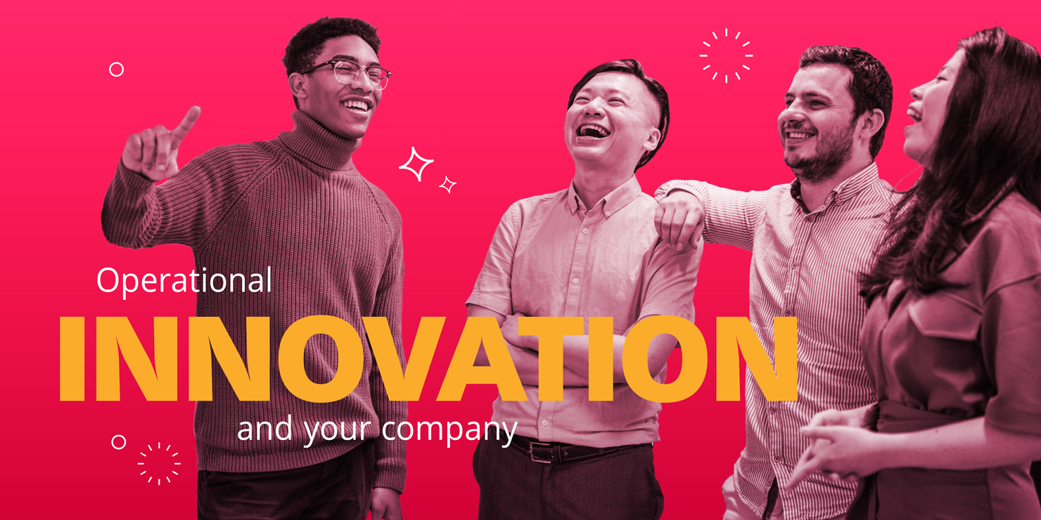 Operational Innovation Can Transform Your Company
